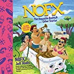 NOFX: The Hepatitis Bathtub and Other Stories |  NOFX,Jeff Alulis