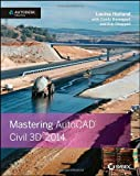 img - for By Louisa Holland Mastering AutoCAD Civil 3D 2014: Autodesk Official Press (1st Edition) book / textbook / text book