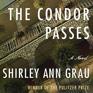 The Condor Passes | [Shirley Ann Grau]