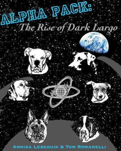 Annisa Lebeduik - Alpha Pack: The Rise of Dark Largo