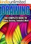 Drawing: The Complete Guide to Drawin...