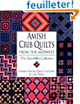 Amish Crib Quilts From the Midwest: T...
