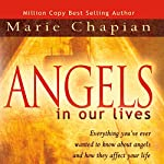 Angels in Our Lives | Marie Chapian