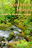 img - for Monarch Woods: Poems for the Broken Hearted book / textbook / text book