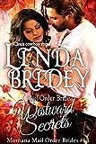 Mail Order Bride - Westward Secrets: A Clean Cowboy Romance Novel (Montana Mail Order Brides Book 13)