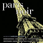 Paris Noir | Aurelien Masson (editor)