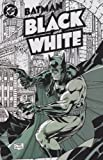img - for Batman: Black and White #1 First Issue of the Ongoing Series book / textbook / text book