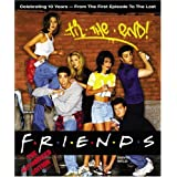 Friends 'Til the End: The Official Celebration of All Ten Years ~ David Wild