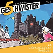 Im unheimlichen Schloss (5 Geschwister 3)   Günter Schmitz