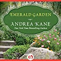 Emerald Garden (       UNABRIDGED) by Andrea Kane Narrated by Flora MacDonald