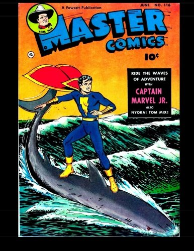 Master Comics #116: Classic Adventures From The Golden Age Of Comics 1950 (Master Comics Therrian compare prices)