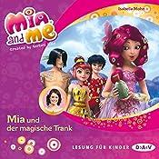 Mia und der magische Trank (Mia and me 25) | Isabella Mohn