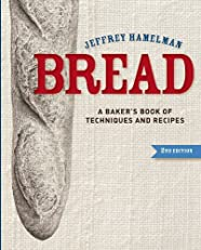 Bread: A Baker's Book of Techniques and Recipes, 2nd Edition