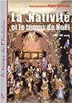 La Nativit� et le temps de No�l (XVII...