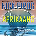 The Afrikaans: Thomas Prescott, Book 3 (       UNABRIDGED) by Nick Pirog Narrated by James Barak