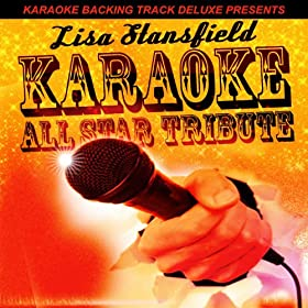 In All the Right Places (In the Style of Lisa Stansfield) [Karaoke Version]