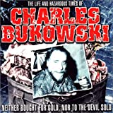 img - for The Life and Hazardous Times of Charles Bukowski (Enlightenment) book / textbook / text book