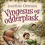 Vingesus og odderplask (Hullerikkerne fra syvstammetræet 3) | Josefine Ottesen