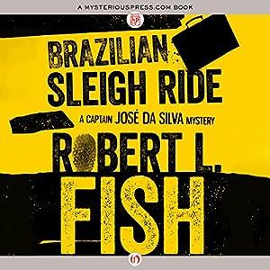 Brazilian Sleigh Ride Audiobook