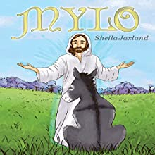 MYLO (       UNABRIDGED) by Sheila Jaxland Narrated by Myra Escoro