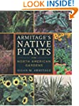 Armitage's Native Plants for North Am...