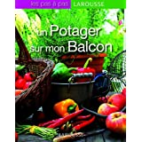 Un potager sur mon balconpar Philippe Asseray