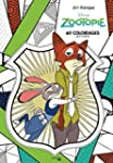 Art-th�rapie Zootopie: 60 coloriages...