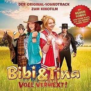 Bibi & Tina - Voll verhext: Original-Soundtrack zum Kinofilm Hörspiel