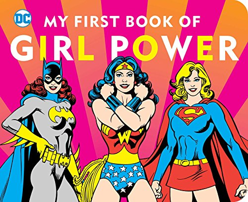 DC-SUPER-HEROES-MY-FIRST-BOOK-OF-GIRL-POWER