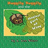 img - for Huggily Buggily and the Magical Fart of Wind book / textbook / text book
