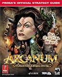 Arcanum: Of Steamworks & Magick Obscura (Prima's Official Strategy Guide)