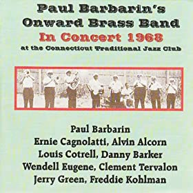 Paul Barbarin And Onward Brass Band Last Journey Of A Jazzman The Funeral Of Lester Santiago Vol II