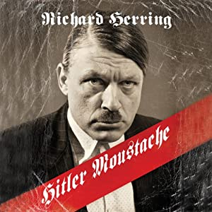 Hitler Moustache | [Richard Herring]