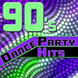 90's Dance Party Hits - The Best Of The 90's Dance Music