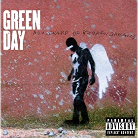 Boulevard Of Broken Dreams [Explicit]