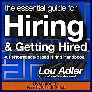 The Essential Guide for Hiring & Getting Hired Audiobook