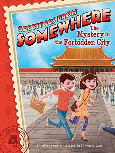 The Mystery in the Forbidden City (Greetings from Somewhere) PDF