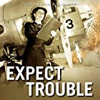 Expect Trouble: An Operation Delphi Novel Hörbuch von JoAnn Smith Ainsworth Gesprochen von: Becky Parker