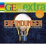 Erfindungen - Von klugen Köpfen und ihren bahnbrechenden Ideen: GEOlino extra Hör-Bibliothek