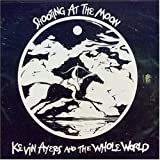 Shooting at the Moon by Ayers, Kevin (2006)