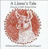 A Llama's Tale: Freesia's Little Llama Farm