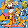 Covered in Toy Dolls