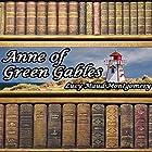 Anne of Green Gables Hörbuch von Lucy Maud Montgomery Gesprochen von: Laural Merlington