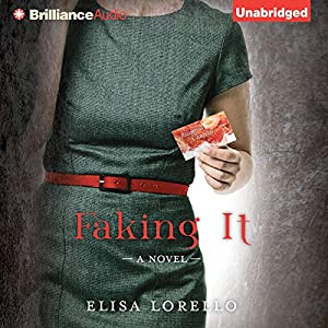 Faking It | [Elisa Lorello]