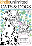 Cats & Dogs: Coloring Book For Adults...