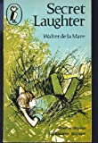 Secret Laughter (Puffin Books) (0140301763) by Mare, Walter de la