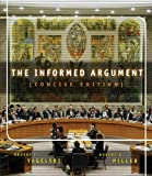 img - for The Informed Argument, Brief Edition (with InfoTrac) book / textbook / text book