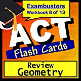 ACT Test Prep Geometry Review Flashcards--ACT Study Guide Book 8 (Exambusters ACT Study Guide-Review) ~ ACT Exambusters