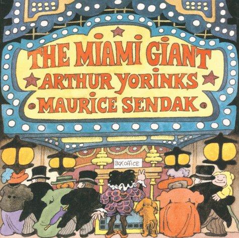The Miami Giant, Arthur Yorinks
