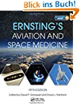 Ernsting's Aviation and Space Medicine